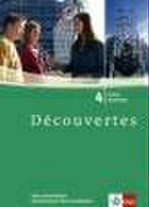 Decouvertes 4. Cahier d'activites mit Sprachtrainer Kommunikation