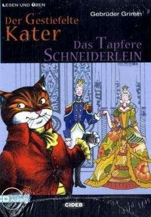 Der Gestiefelte Kater / Das Tapfere Schneiderlein: A2 de Wilhelm Grimm