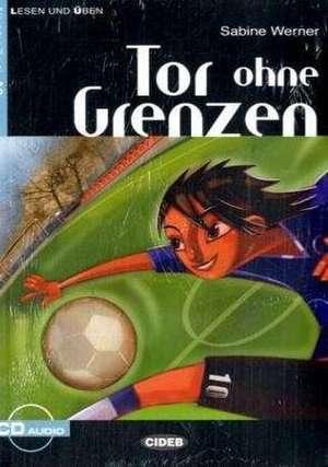 Tor ohne Grenzen: A2 de S. Werner