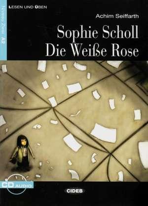 Sophie Scholl - Die Weisse Rose