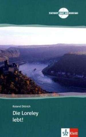 Dittrich, R: Loreley lebt/m. CD