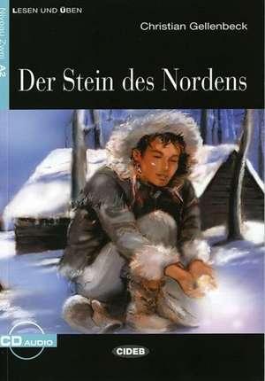 Der Stein des Nordens (Niveau A2). Mit Audio-CD: A2 de Christian Gellenbeck