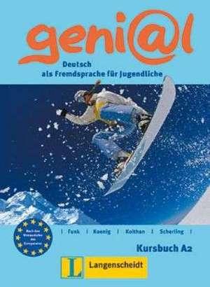 geni@l A2 - Kursbuch A2 de Hermann Funk