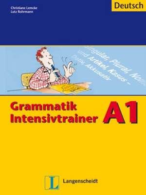 Lemcke, C: Grammatik Intensivtrainer - Buch A1