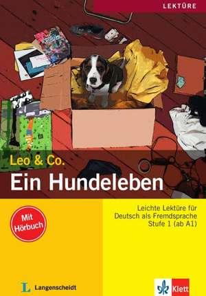 Ein Hundeleben (Stufe 1) - Buch mit Audio-CD: A1 / A2