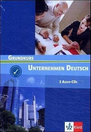 Unternehmen Deutsch 1. 2 CDs