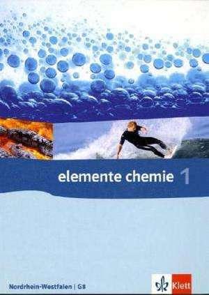 Elemente Chemie - Ausgabe fuer Nordrhein-Westfalen G8. Schuelerbuch 7.-9. Klasse