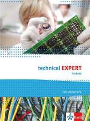 technical Expert Technik. Schuelerbuch mit Medien-DVD