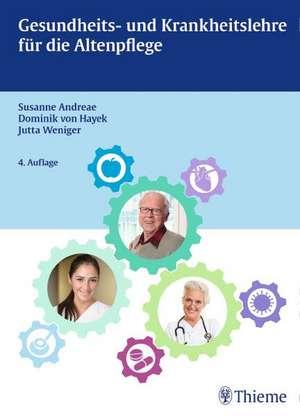 Gesundheits- und Krankheitslehre fuer die Altenpflege