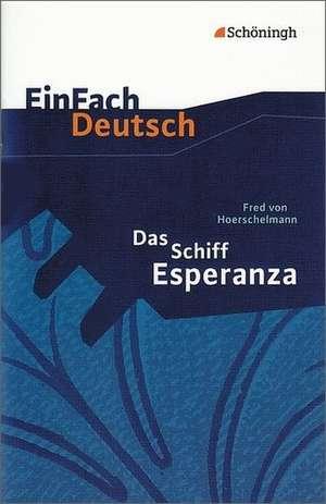 Das Schiff Esperanza. Textausgabe