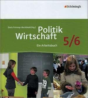 Politik/Wirtschaft Arbeitsbuch 5/6. Neubearbeitung. Für Gymnasien in Nordrhein-Westfalen de Reinhold von Rüden