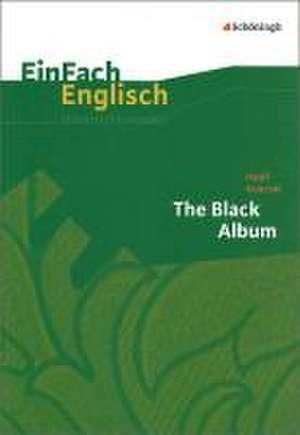 Black Album. EinFach Englisch Unterrichtsmodelle de Wiltrud Frenken
