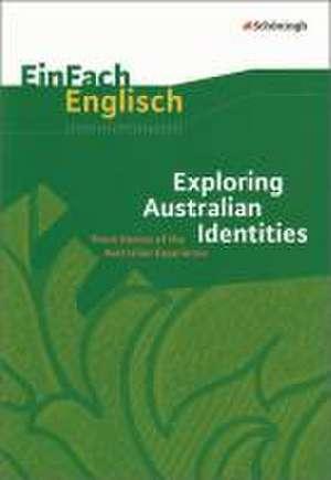 EinFach Englisch Unterrichtsmodelle. Exploring Australian Identities de Frauke Matz