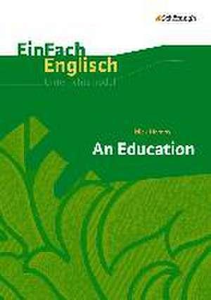 An Education. EinFach Englisch Unterrichtsmodelle de Laura Armbrust