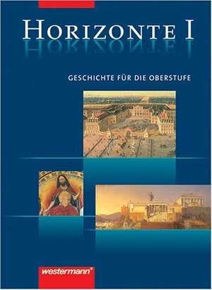 Horizonte 1. Schuelerbuch. 11. Schuljahr