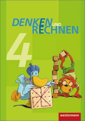 Denken und Rechnen 4. Schuelerband. Grundschule. Hamburg, Bremen, Hessen, Niedersachsen, Nordrhein-Westfalen, Rheinland-Pfalz, Saarland und Schleswig-Holstein