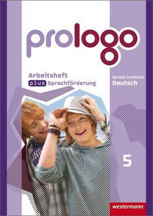 prologo 9. Arbeitsheft plus Sprachfoerderung. Allgemeine Ausgabe
