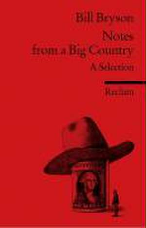 Notes from a Big Country de Bill Bryson