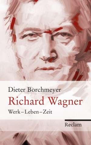 Richard Wagner de Dieter Borchmeyer