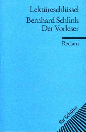 Der Vorleser. Lektüreschlüssel für Schüler de Bernhard Schlink