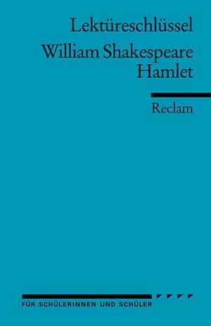 Hamlet. Lektuereschluesssel fuer Schueler