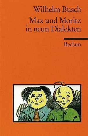 Max und Moritz in neun Dialekten
