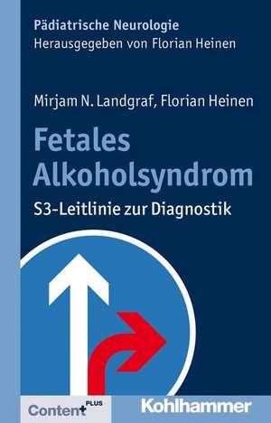 Fetales Alkoholsyndrom