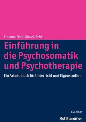 Einfuhrung in Die Psychosomatik Und Psychotherapie