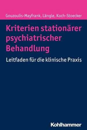 Kriterien Stationarer Psychiatrischer Behandlung