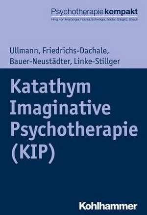 Katathym Imaginative Psychotherapie (KIP)