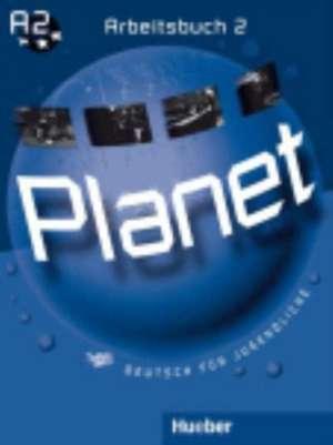 Planet 2 / Arbeitsbuch de Gabriele Kopp
