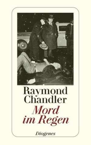Mord im Regen de Raymond Chandler