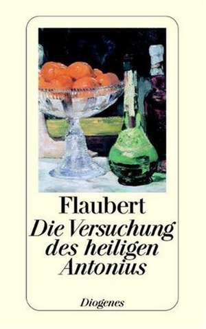 Die Versuchung des heiligen Antonius de Gustave Flaubert