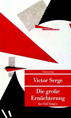 Die grosse Ernüchterung de Victor Serge