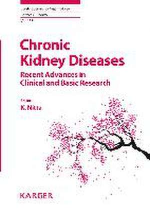Chronic Kidney Diseases - Recent Advances in Clinical and Basic Research