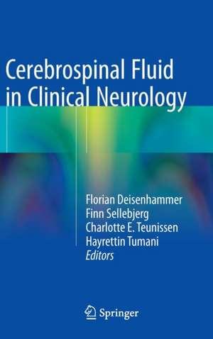 Cerebrospinal Fluid in Clinical Neurology de Florian Deisenhammer