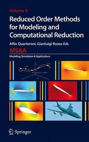 Reduced Order Methods for Modeling and Computational Reduction de Alfio Quarteroni