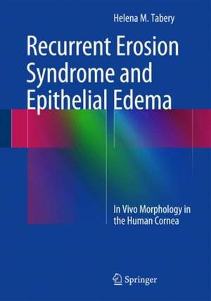 Recurrent Erosion Syndrome and Epithelial Edema