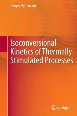 Isoconversional Kinetics of Thermally Stimulated Processes imagine