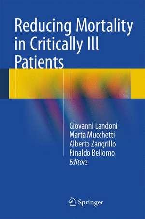 Reducing Mortality in Critically Ill Patients de Giovanni Landoni