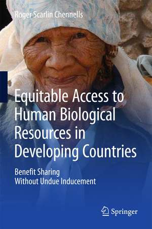 Equitable Access to Human Biological Resources in Developing Countries