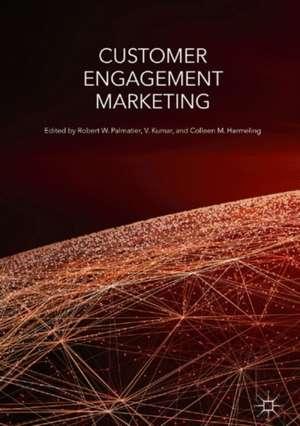 Customer Engagement Marketing de Robert W. Palmatier