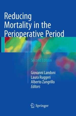 Reducing Mortality in the Perioperative Period de Giovanni Landoni
