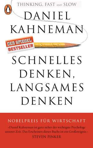 Schnelles Denken, langsames Denken de Daniel Kahneman