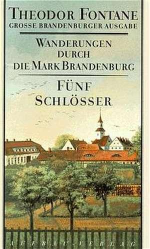 Wanderungen durch die Mark Brandenburg 5