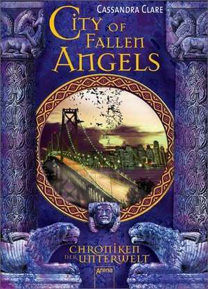 Chroniken der Unterwelt 04. City of Fallen Angels de Cassandra Clare