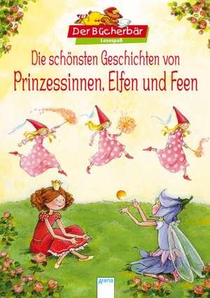 Die schoensten Geschichten von Prinzessinnen