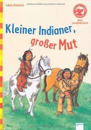 Kleiner Indianer, grosser Mut