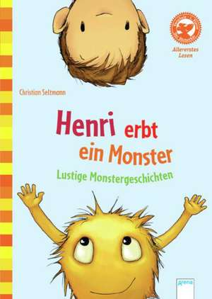 Seltmann, C: Henri erbt ein Monster. Lustige Monstergeschich