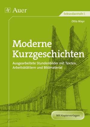Moderne Kurzgeschichten de Otto Mayr